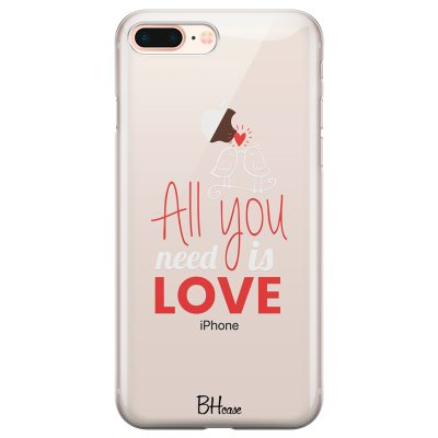 All You Need Is Love Coque iPhone 7 Plus/8 Plus