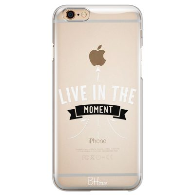 Live In The Moment Coque iPhone 6 Plus/6S Plus