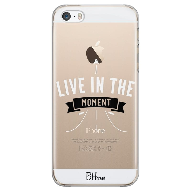 Live In The Moment Coque iPhone SE/5S