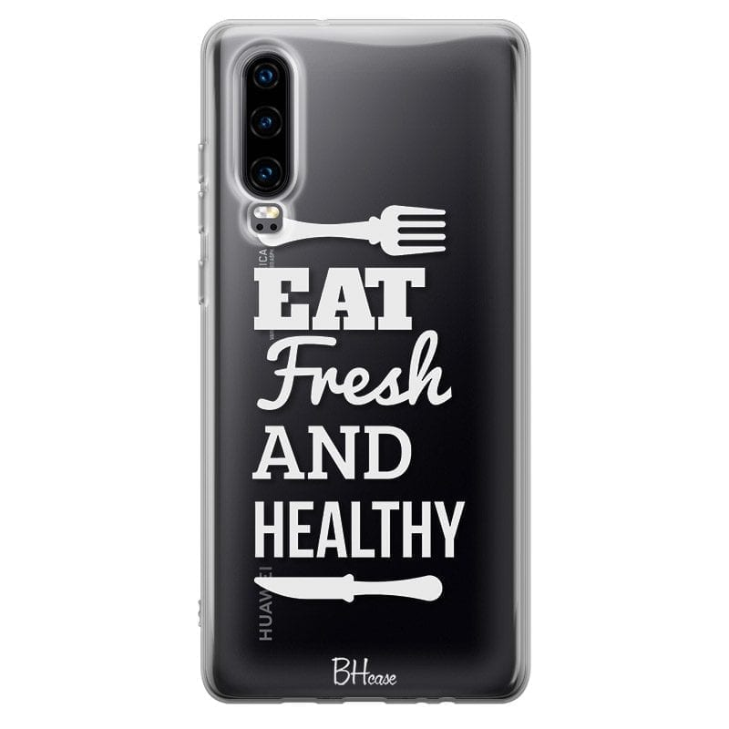 Eat Fresh And Healthy Coque Huawei P30