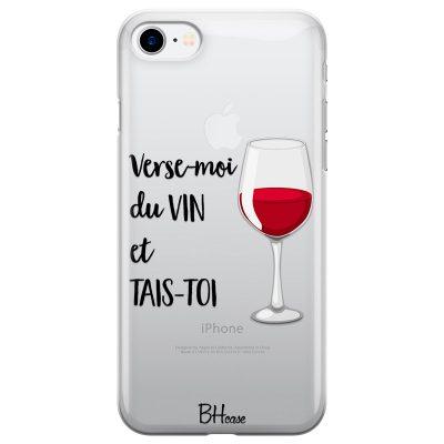 Verse-Moi Du Vin Et Tais-Toi Coque iPhone 8/7/SE 2 2020