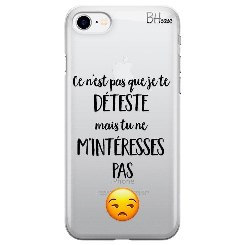 Ce N'est Pas Que Je Te Déteste Coque iPhone 8/7/SE 2 2020