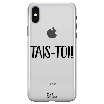 Tais-Toi Coque iPhone X/XS