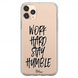 Work Hard Stay Humble Coque iPhone 11 Pro Max