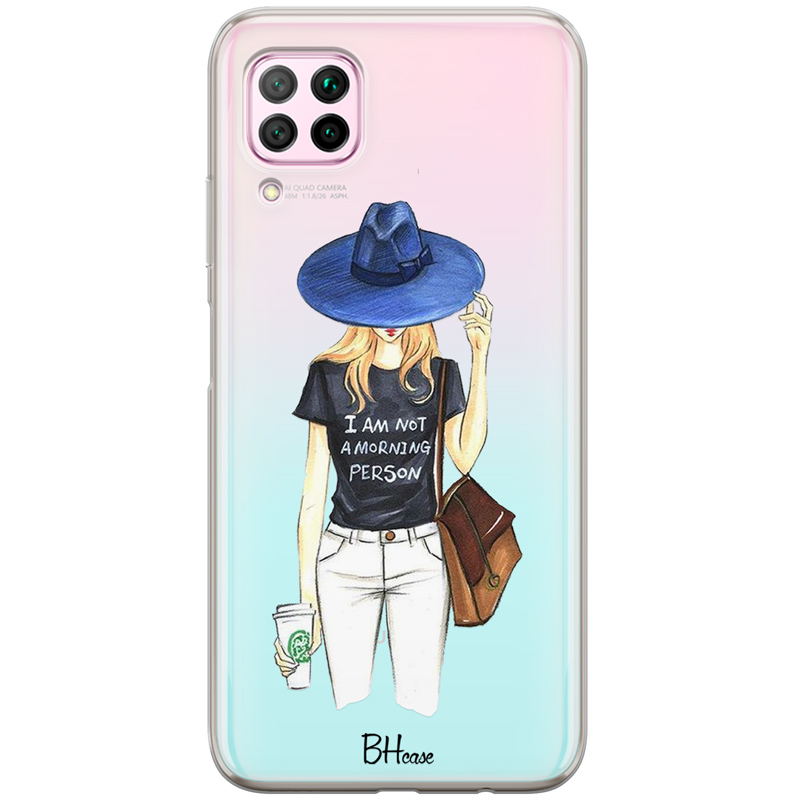 Morning Person Girl Coque Huawei P40 Lite